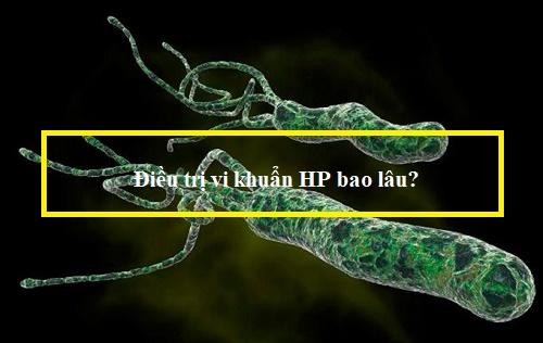 Điều trị vi khuẩn HP bao lâu